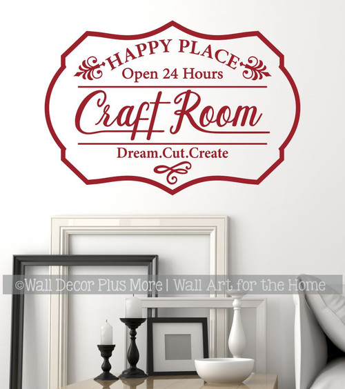 Craft Room Wall Decal Dream Cut Create Happy Place Vinyl Art Sticker Burgundy