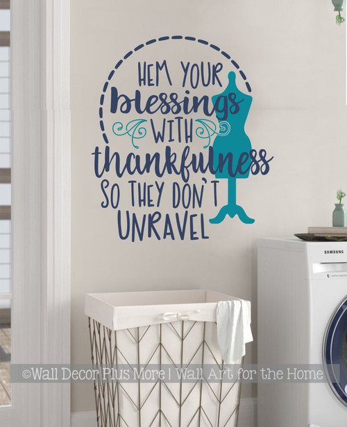 Seamstress Wall Art Sticker Decal Hem Your Blessings Don't Unravel Art DeepBlue/Teal