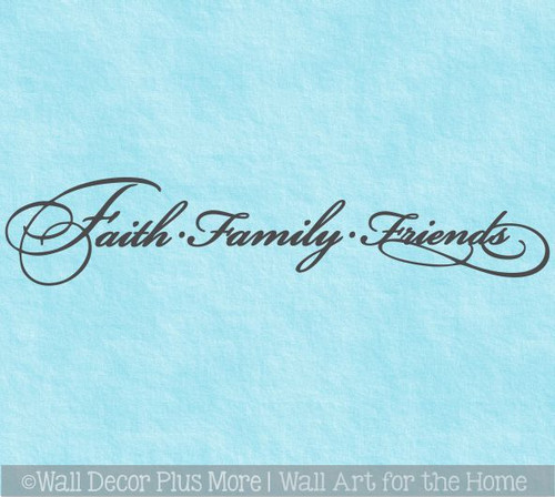 Faith Family Friends Elegant Wall Decal Sticker Lettering Decor Words