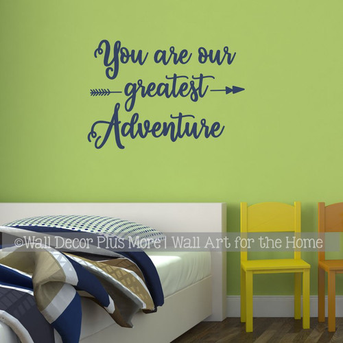 You Are Our Greatest Adventure Wall Decal Sticker Arrow Art Decor Quote Deep Blue