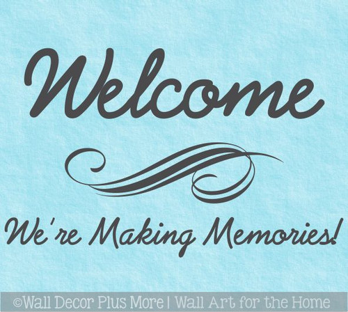 Welcome We're Making Memories Camper Kids Room Wall Decal Sticker Quote