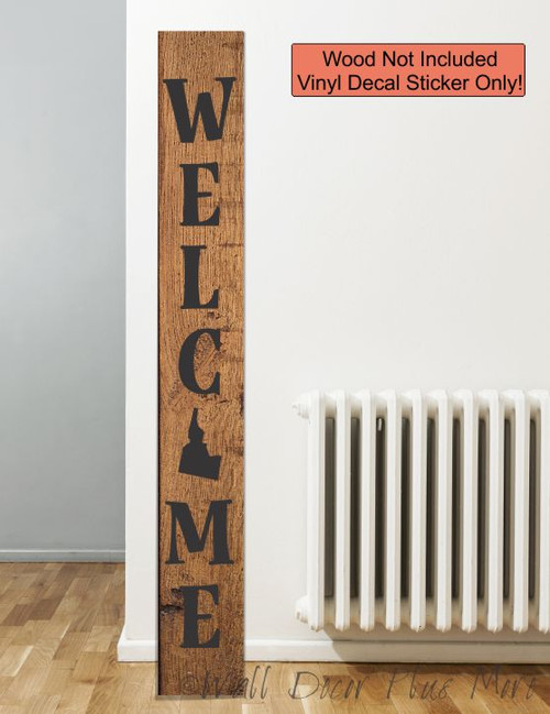 Decal Sticker for Tall Wood Sign Vertical Welcome Custom State Porch Decor 6ft Black