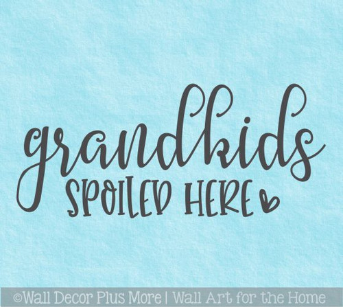 Grandkids Spoiled Here Wall Quotes Decal Art Lettering Decor Sticker
