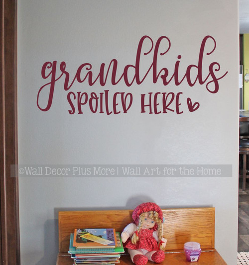 Grandkids Spoiled Here Wall Quotes Decal Art Lettering Decor Sticker-Burgundy