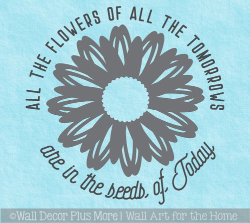 Inspiring Wall Quotes Flowers of Tomorrow Seeds Today Decal Decor Sticker