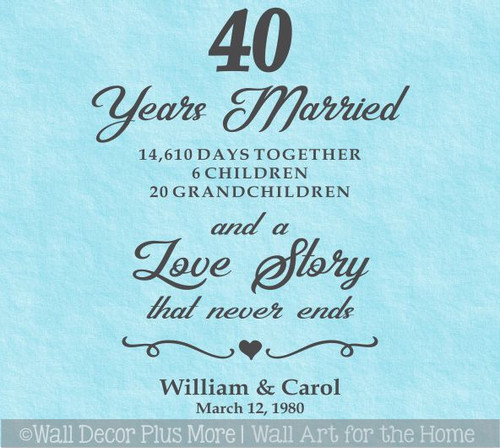 Personalized Wall Decal Sticker 40 Year Married Love Story Quote