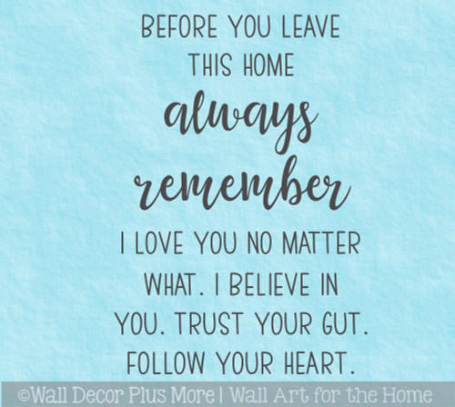 Wall Decal Quote Before You Leave Always Remember Word Art Decor Stickers (WD1855)