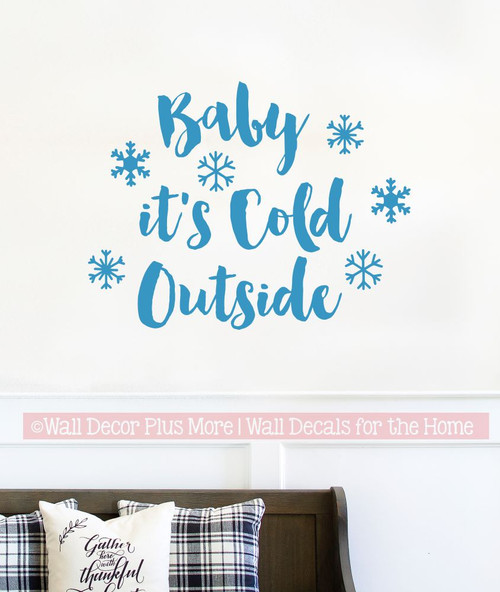 Winter Wall Art Decal Baby Cold Outside Snowflake Sticker Quotes Decor-Bayou Blue