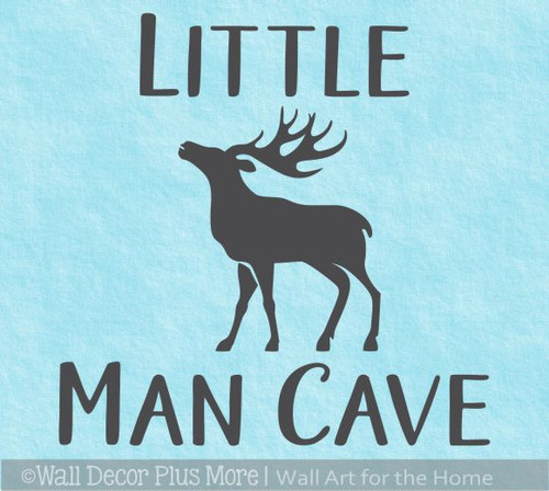 Little Man Cave Boys Nursery Wall Decal Quote Decor Sticker Elk Deer
