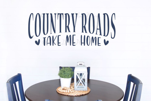Farm Quote Decor Sticker Country Roads Take Me Home Wall Art Decal-Deep Blue