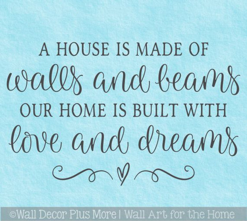 Home Decor Wall Decal Sticker House Walls Beams Home Love Dreams Quote