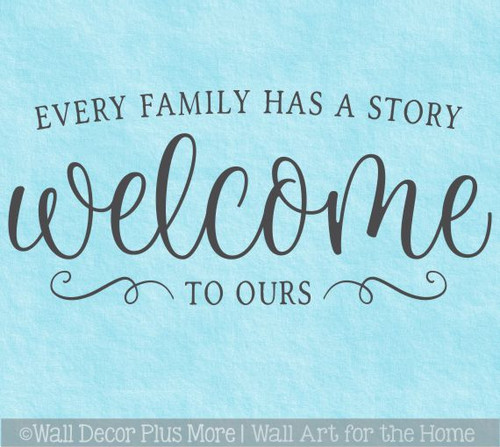 Family Wall Words Story Welcome To Ours Vinyl Art Decal Sticker Letters