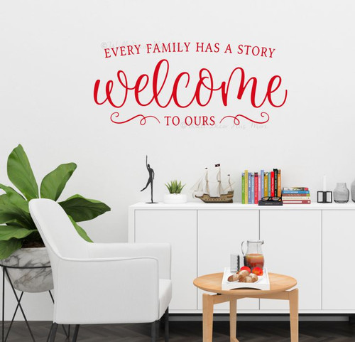 Family Wall Words Story Welcome To Ours Vinyl Art Decal Sticker Letters-Cherry Red