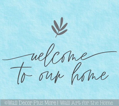 Welcome To Our Home Cursive Wall Words Decal Sticker Leaf Art Wall Decor
