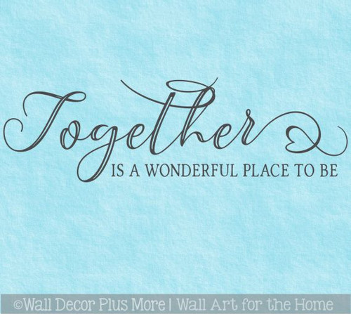 Wall Decal Together Wonderful Place Family Quote Sticker Wall Decor Art