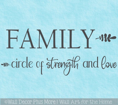 Family Wall Decal Quote Circle of Strength Love Vinyl Art Decor Sticker