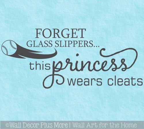 Girls Decor Softball Art Wall Quote Decal Forget Slippers Wears Cleats