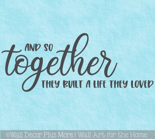Wall Decor Sticker Together Built Life They Loved Decal Lettering Quote