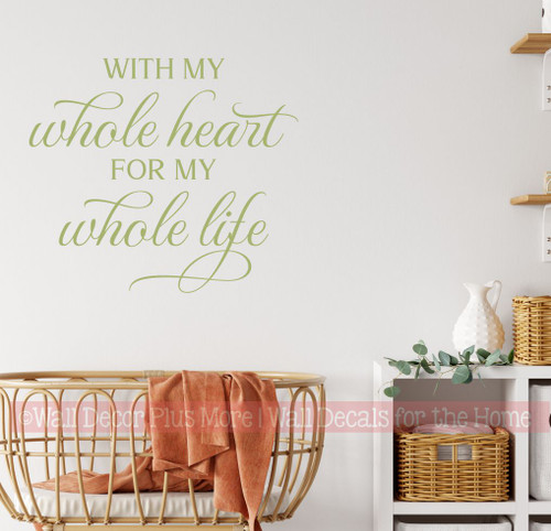 Love Wall Decor Sticker Quote Whole Heart Whole Life Decal Art Words-Olive Green