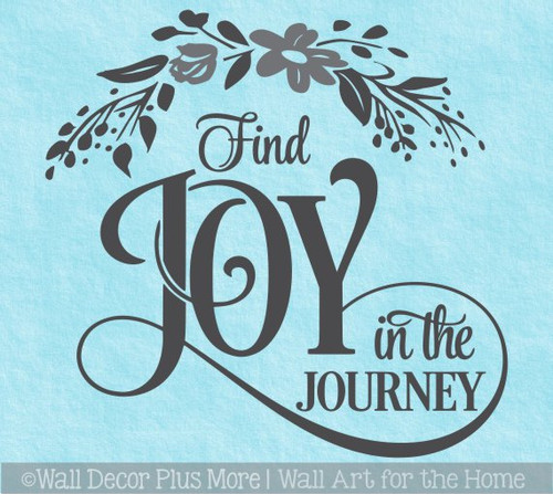 Inspiring Wall Decor Sticker Find Joy In Journey Quote Floral Art Decal