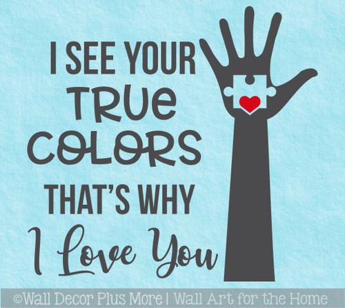 Autism Wall Decor Quote Decal Sticker See Your True Colors Hand Heart