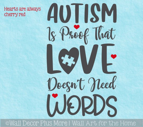 Autism Support Wall Art Decal Love Doesn't Need Words Decor Quote Sticker