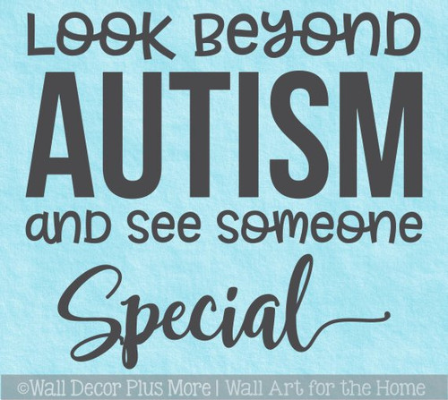 Autism Awareness Wall Decor Sticker Look Beyond See Someone Special Quote