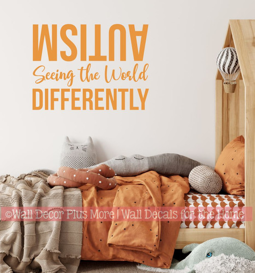 Autism Wall Art Decal Seeing the World Differently Sticker Quote Words-Rust Orange