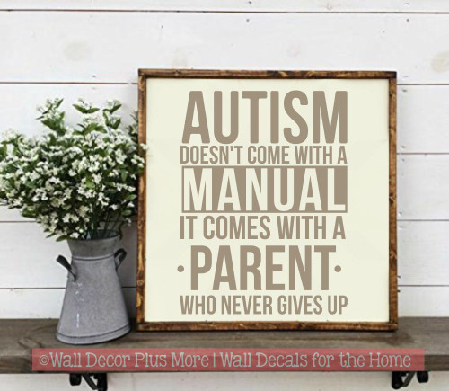 Autism Parent Wall Art Quote Doesn't Come with Manual Vinyl Decal Sticker-Tumbleweed
