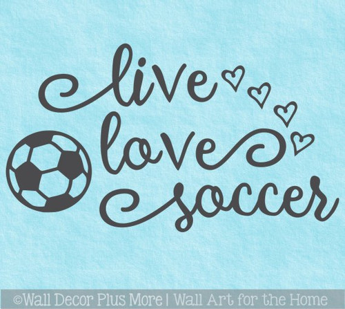 Live Love Soccer Girls Cool Sports Room Decal Sticker Hearts Decor Art