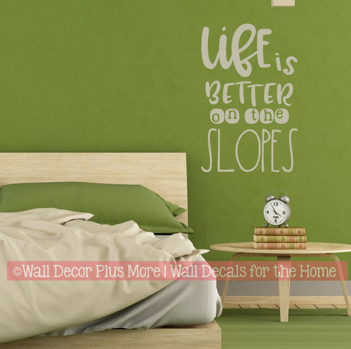 Life Is Better on the Slopes Skier Wall Art Quote Decor Sticker Decal-Warm Gray
