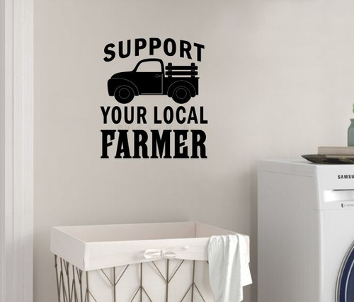 Wall Decal Support Your Local Farmer Vintage Truck Vinyl Sticker Quote-Black