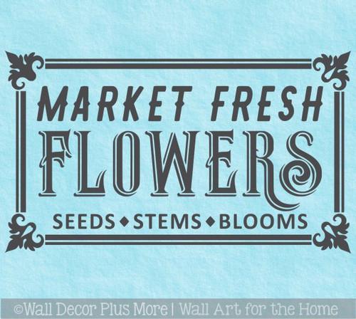 Market Fresh Flowers Garden Wall Decal Art Sticker Vintage Decor Quote