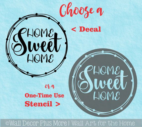 Decal for Circle Wood Sign Home Sweet Home Art Letters Choose Stencil or Sticker