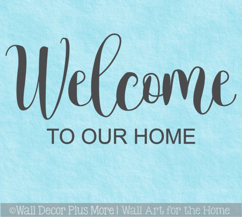 Welcome Decal for Circle Wood Sign To Our Home Art Stencil or Sticker