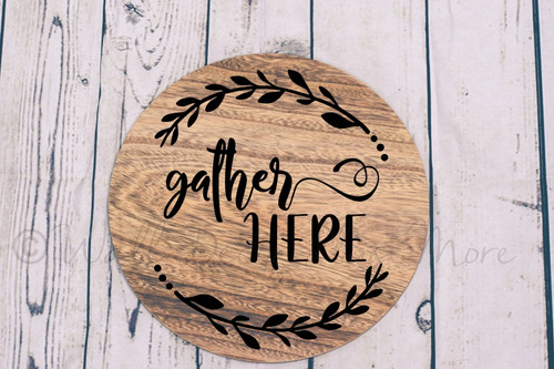 Decal for Circle Wood Sign Gather Here Letters Wreath Stencil or Sticker-Black lettering