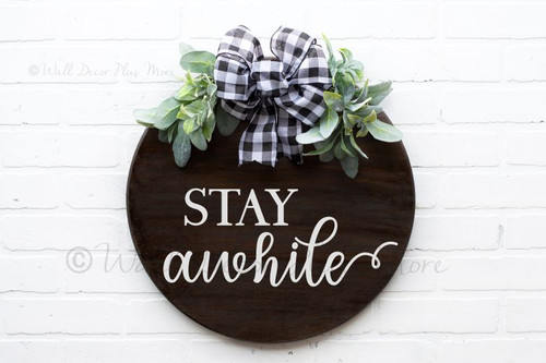 Decal for Circle Wood Sign Stay Awhile Art Letters Stencil or Sticker-White