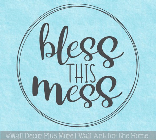 Decal for Circle Wood Sign Bless This Mess Mom Quote Stencil or Sticker