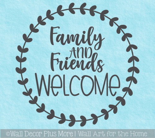 Decal for Round Wood Door Sign Family Friends Welcome Stencil or Sticker