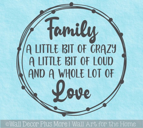 Decal for Round Wood Sign Family Quote Crazy Loud Love Stencil, Sticker