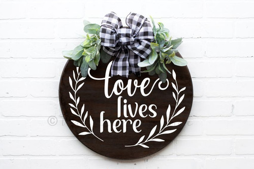 Decal for Circle Wood Sign Love Lives Here Decor Quote Stencil, Sticker-White