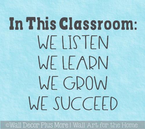Classroom Wall Stickers We Listen Learn Grow Succeed School Wall Decal