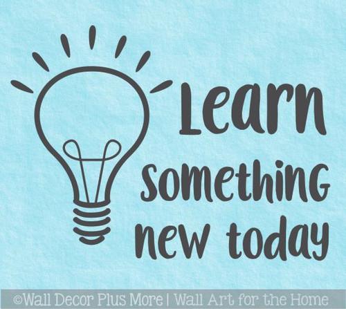 School Wall Decals Learn Something New Today Lightbulb Sticker Decor Art