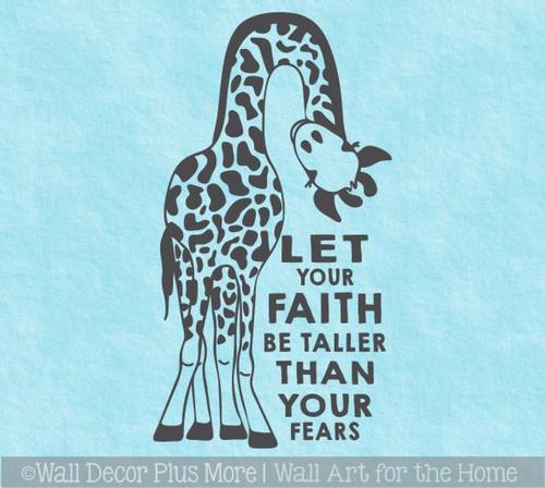 Giraffe Kids Wall Art Decal Let Your Faith Be Taller Than Your Fears