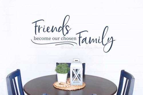 Word Art Friends Become our Chosen Family Wall Decal Sticker Quote Decor-Deep Blue