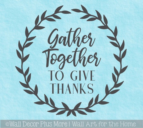 Decal for Circle Wood Sign Gather Together Give Thanks Fall Porch Decor