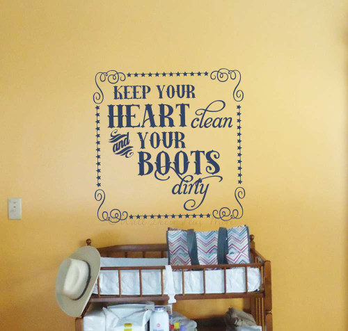 Western Wall Quotes Keep Heart Clean Boots Dirty Decal Decor Sticker-Deep Blue