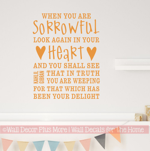 When You are Sorrowful Sympathy Wall Decor Vinyl Decal Stickers 18x23