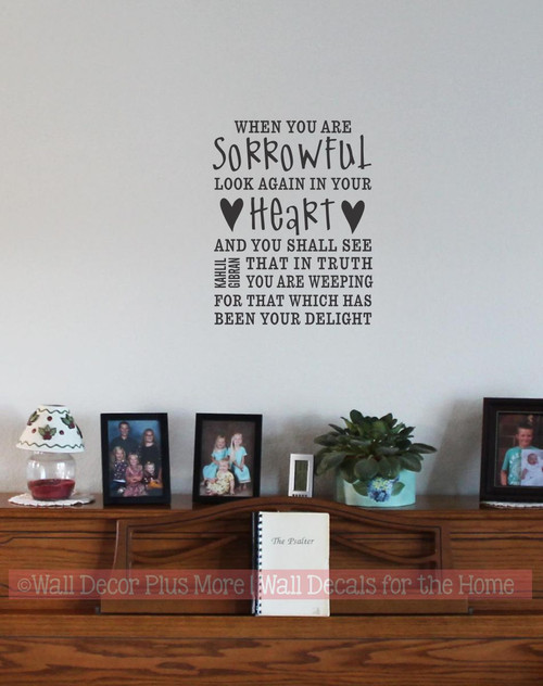 When you are Sorrowful Look Again in your Heart Wall Sticker Saying Quote Memorial Sympathy Phrase Black
