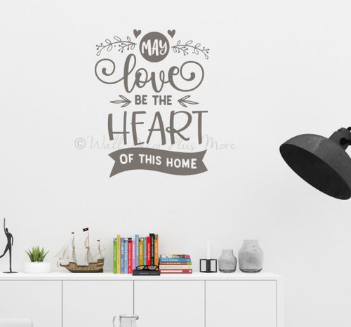 May Love Be Heart This Home Family Decor Kitchen Wall Decal Art Sticker-Castle Gray